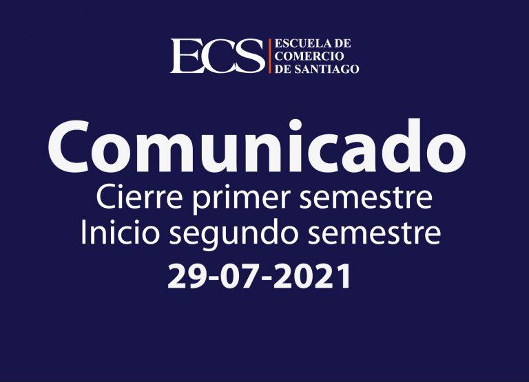 Comunicado: Cierre del primer semestre e incorporación de actividades presenciales el segundo semestre.