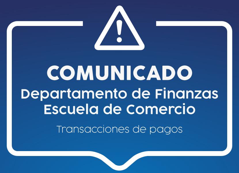 Comunicado Departamento de Finanzas_Transacción de pagos